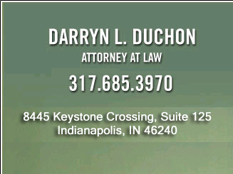 Darryn L. Duchon Attorney At Law 317.685.3970 302 North Alabama Indianapolis, IN 46204